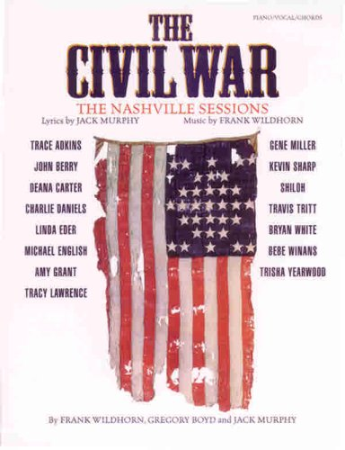 9780769267104: The Civil War: The Nashville Sessions (Piano/Vocal/Chords)