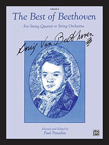 9780769267142: The Best of Beethoven (For String Quartet or String Orchestra): 1st Violin