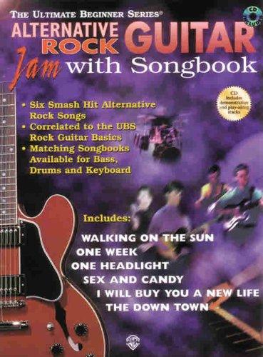 9780769267203: Ultimate Beginner Guitar Jam with Songbook: Alternative Rock (Book & CD) (The Ultimate Beginner Series)