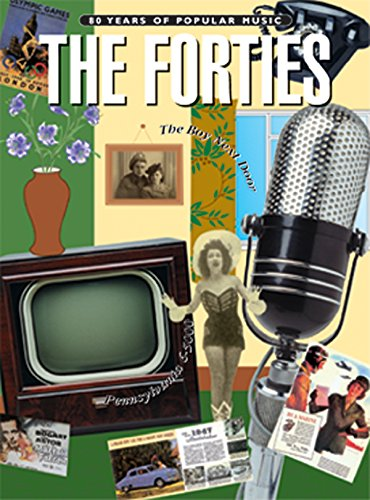 9780769267234: The Forties: Piano, Vocal Chords (80 Years of Popular Music)