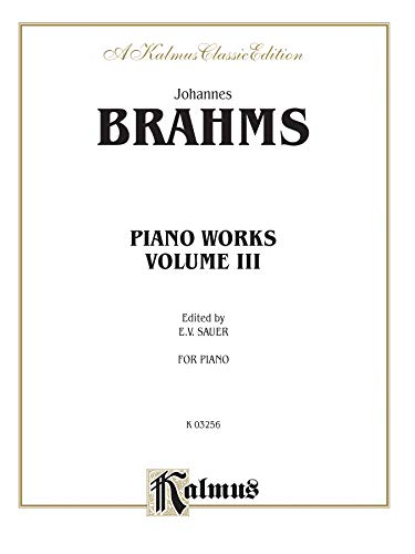 Piano Works, Volume III (2 Concertos, Paganini: By Johannes Brahms,