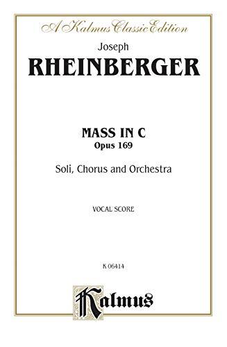 Mass in C, Op. 169: A Kalmus: Alfred Publishing
