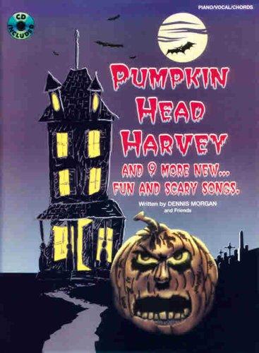 9780769268620: Pumpkin Head Harvey: Piano/Vocal/Chords, Book