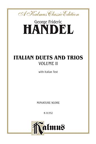 9780769268873: Italian Duets and Trios: Second Edition (Miniature Score) (Miniature Score) (Kalmus Edition)