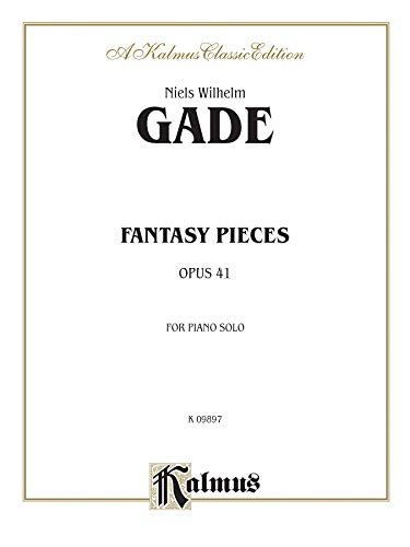 Fantasy Pieces, Opus 41: For Piano Solo