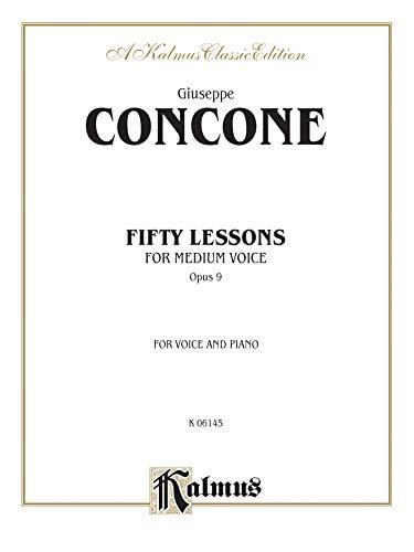 9780769269221: Fifty Lessons, Op. 9: Medium Voice (Kalmus Edition)