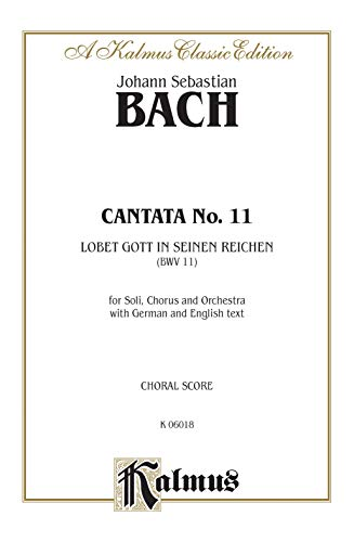 9780769269375: Cantata No. 11 -- Obet Gott in seinen Reichen: SATB with SATB Soli (Kalmus Edition)