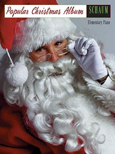 Popular Christmas Album: Elementary Piano: Schaum, John W., Schaum, Wesley