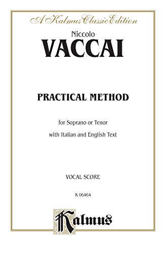 Practical Italian Vocal Method (Marzials): Soprano, Tenor: Niccolo Vaccai