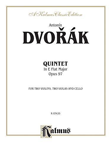 9780769270265: String Quintet in E-flat Major, Op. 97 (Kalmus Edition)