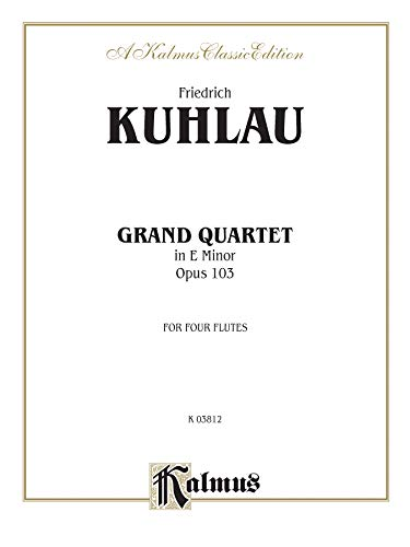 9780769270272: Grand Quartet in E Minor, Op. 103 (Kalmus Edition)