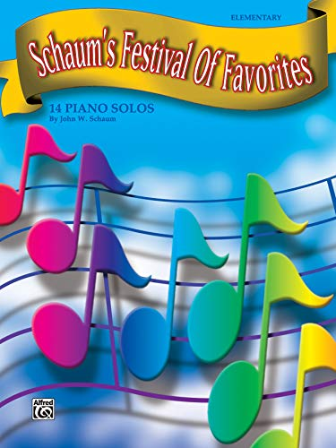 Schaum's Festival of Favorites: 14 Piano Solos: Alfred Music