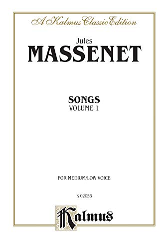 9780769270357: Songs, Vol 1: Medium/Low Voice (French Language Edition) (Kalmus Edition) (French Edition)