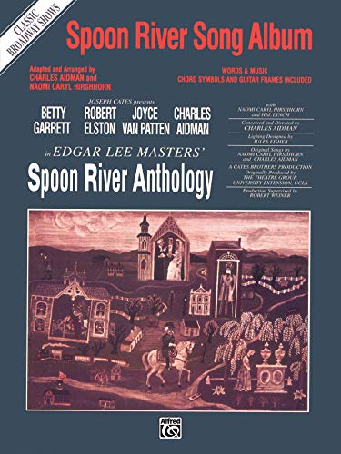 9780769270418: Spoon River Song Album (Classic Broadway Shows): Piano/Vocal/Chords