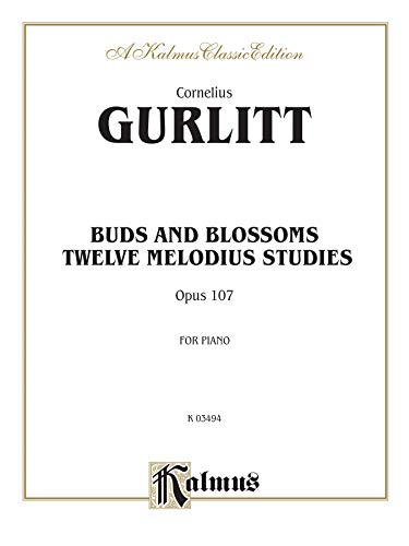 9780769270517: Buds and Blossoms, Op. 107: Twelve Melodious Studies (Kalmus Edition)