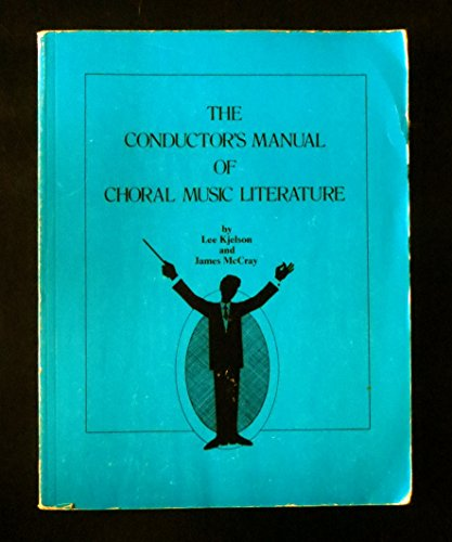 9780769271330: The Conductor's Manual of Choral Music Literature