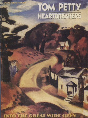 9780769271477: Tom Petty & The Heartbreakers -- Into the Great Wide Open: Piano/Vocal/Chords