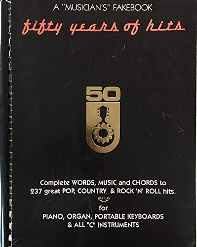 9780769271682: Fifty Years of Hits: A Musician's Fakebook