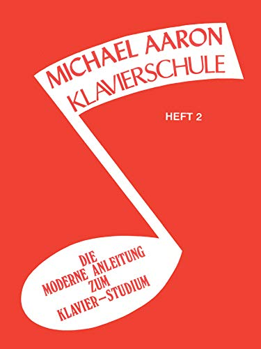 9780769272504: Aaron Klavierschule 2: Die Moderne Anleitung zum Klavier - Studium (Michael Aaron Piano Course)