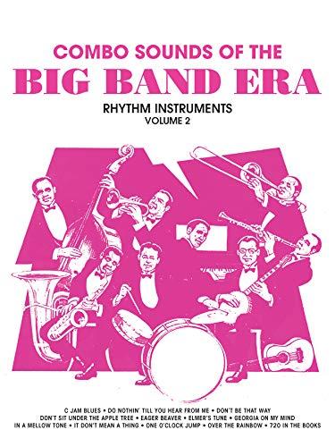 Combo Sounds of the Big Band Era, Vol 2: Rhythm Instruments: Jack Bullock