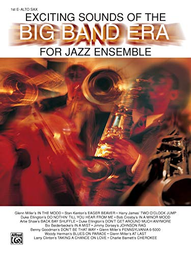 9780769273242: Exciting Sounds of the Big Band Era: 1st E-flat Alto Saxophone