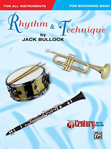 Rhythm and Technique, Belwin Century Band Series: Bullock, Jack