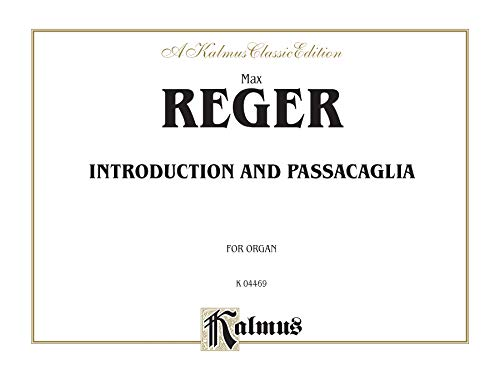 Introduction and Passacaglia (Sheet) (Kalmus Edition): Max Reger