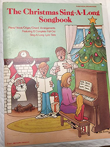 9780769274102: The Christmas Sing-A-Long Songbook: Piano/Vocal/Organ/Chords