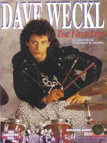 9780769275819: Dave Weckl -- The Next Step (Book & CD) (Manhattan Music Publications - Video Transcription Series)