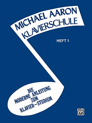 9780769276458: Michael Aaron Piano Course (klavierschule) (German Edition)