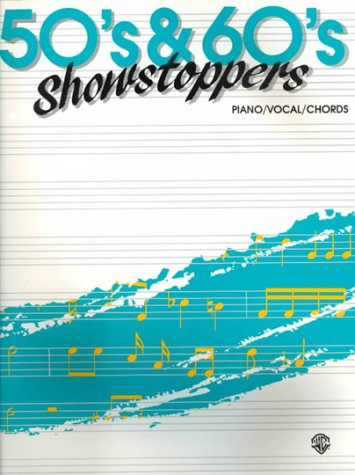 9780769276526: '50s & '60s Showstoppers: Piano/Vocal/Chords