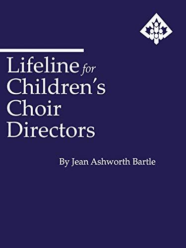 9780769277011: Lifeline for Children's Choir Directors