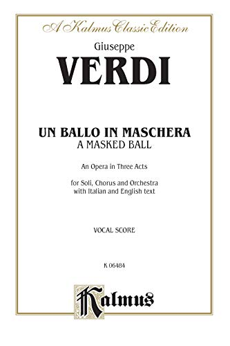 9780769277448: Un Ballo in Maschera: Vocal Score (Italian, English Language Edition), Vocal Score (Kalmus Edition)