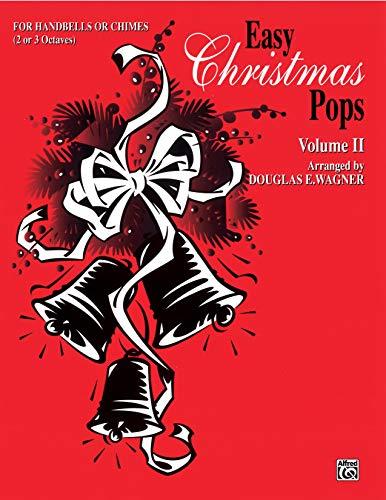 Easy Christmas Pops, Vol 2: 2-3 Octaves (Warner Bell Pops): Douglas E. Wagner