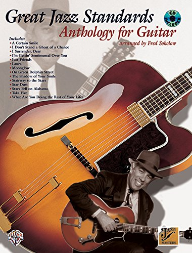 great jazz standards anthology for guitar book cd jazz masters series by sokolow fred. Black Bedroom Furniture Sets. Home Design Ideas