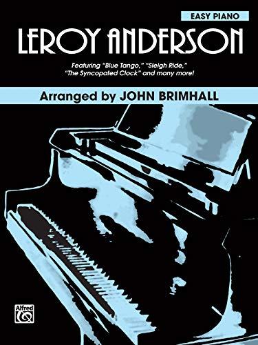 Leroy Anderson: Piano Arrangements (Brimhall Composer Series)
