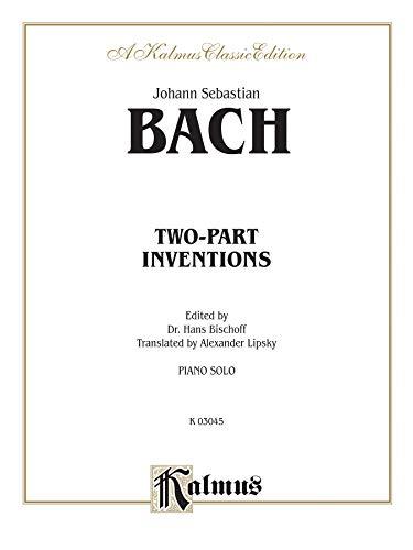 Two-Part Inventions (Kalmus Edition): Bach; Johann Sebastian;
