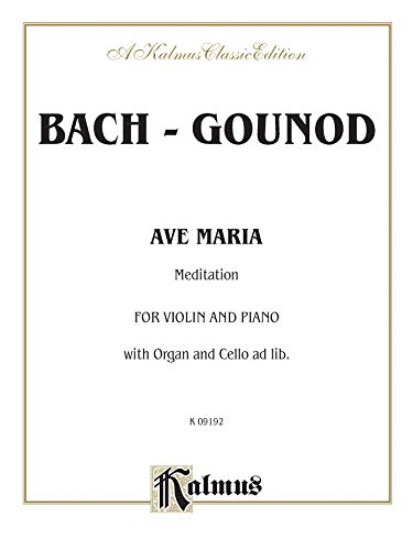 Ave Maria: Meditation: For Violin and Piano: Bach