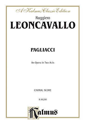 9780769278414: I Pagliacci: Chorus Parts (Italianenglish Language Edition)chorus Parts