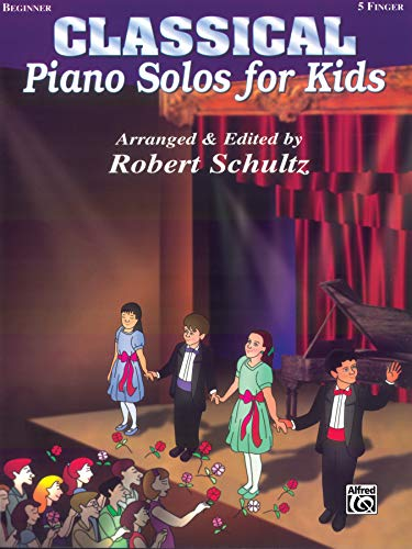 9780769278445: Piano Solos for Kids: Classical (New Edition) (Piano Series)
