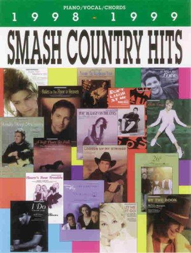 9780769278858: Smash Country Hits 1998-1999: Piano/Vocal/Chords