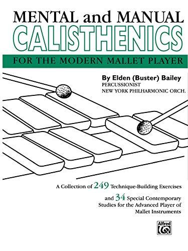 Mental and Manual Calisthenics: Bailey; Elden Buster