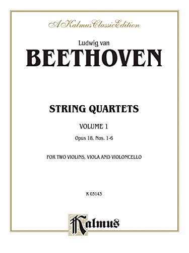 9780769278964: String Quartets, Vol 1: Op. 18, Nos. 1-6 (Kalmus Edition)