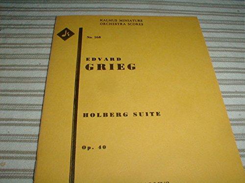 9780769279404: Holberg Suite, Op. 40: Miniature Score (Miniature Score) (Kalmus Edition)