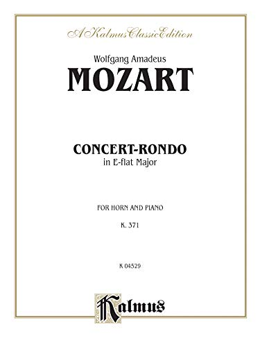 Concert-Rondo in E-flat Major, K. 371 Format: By Wolfgang Amadeus