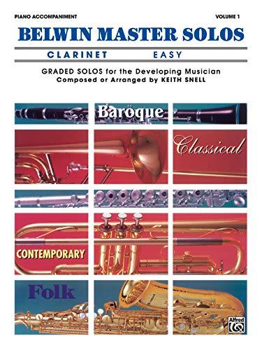 9780769279565: Belwin Master Solos (Clarinet), Vol 1: Easy Piano Acc.