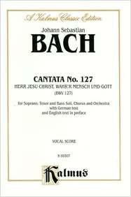 Cantata No. 127 -- Herr Jesu Christ,: Bach, Johann Sebastian
