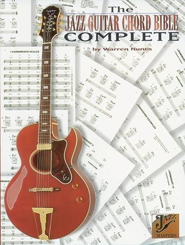 The Jazz Guitar Chord Bible Complete: Warren Nunes