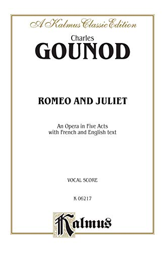 9780769280059: Romeo and Juliet: Vocal Score (French, English Language Edition), Vocal Score (Kalmus Edition) (French Edition)