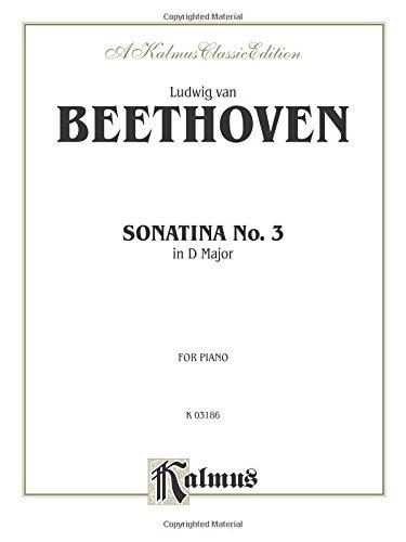 9780769280240: Sonatina No. 3 in D Major (Kalmus Edition)